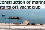 Construction of marina  starts off yacht club